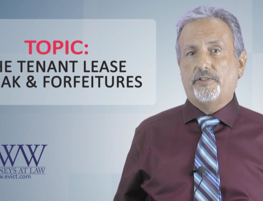 Episode 118: Tenant Breaking the Lease and Forfeitures