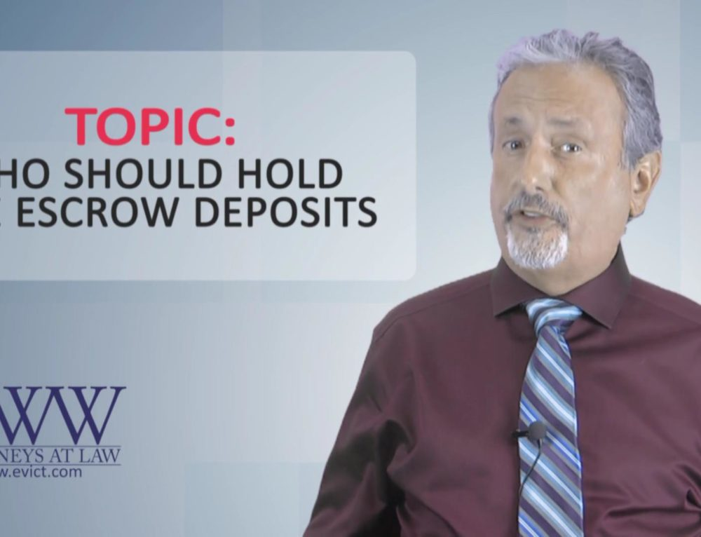 Episode 119: Who Should Hold Escrow Deposits