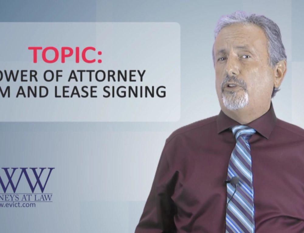 Episode 121: Power of Attorney and Lease Signing